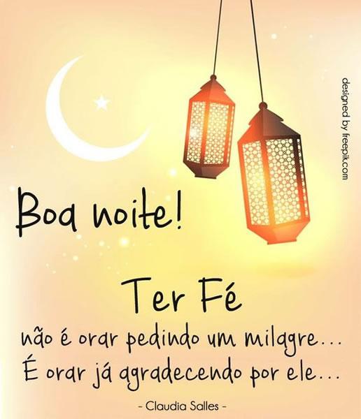 Boa noite ter fé não é pedir um milagre