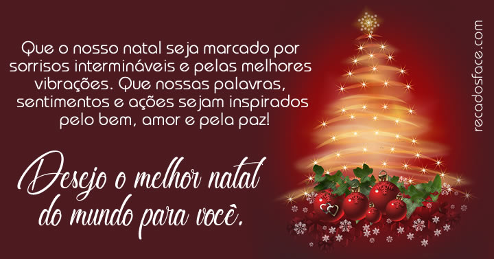 Que o nosso natal seja marcado por sorrisos. Feliz Natal.